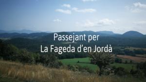 Ruta Olot - Fageda d'en Jordà - Sant Martí del Corb - Sant Miquel del Corb - Font Moixina
